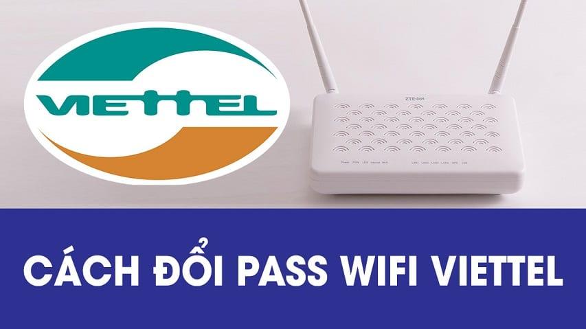 Cách đổi mật khẩu wifi Viettel
