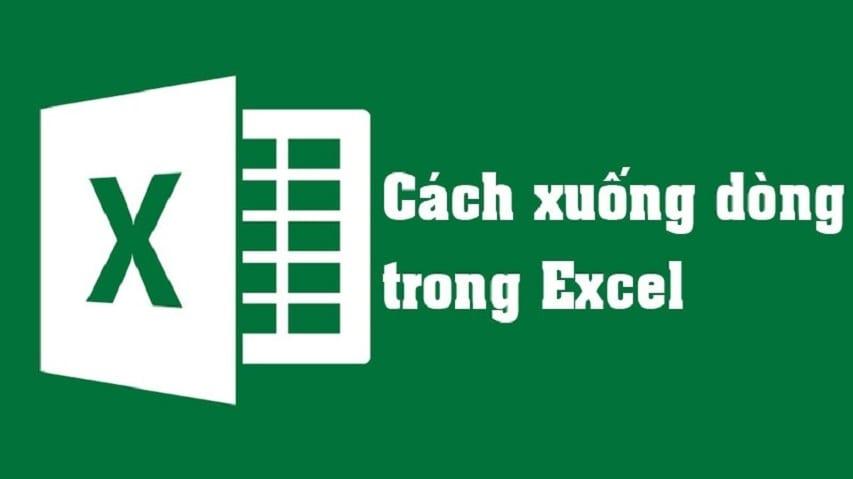 Cách xuống dòng trong Excel 2010, 2013, 2016 & 2019