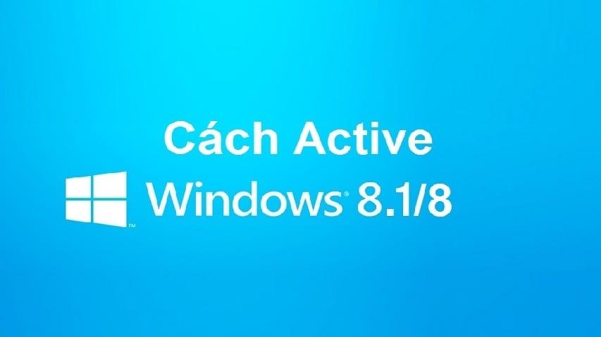 Active Win 8/8.1 Bản Quyền Bằng Key