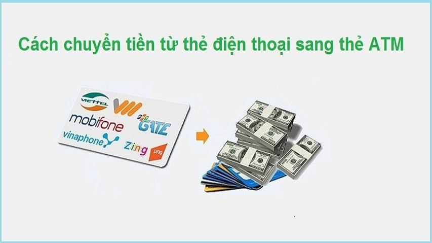 Cách chuyển tiền từ thẻ điện thoại sang thẻ ATM đơn giản nhất
