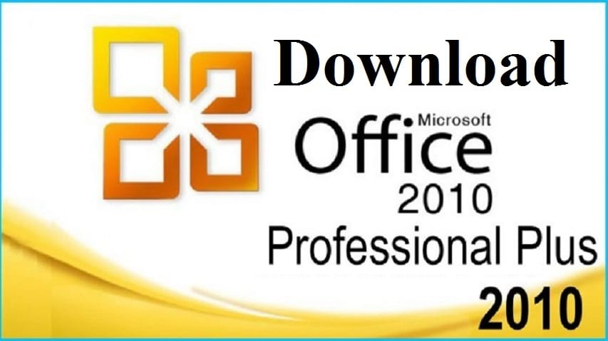 Download Microsoft Office 2010 Professional Plus Full (32-64 bit ) miễn phí