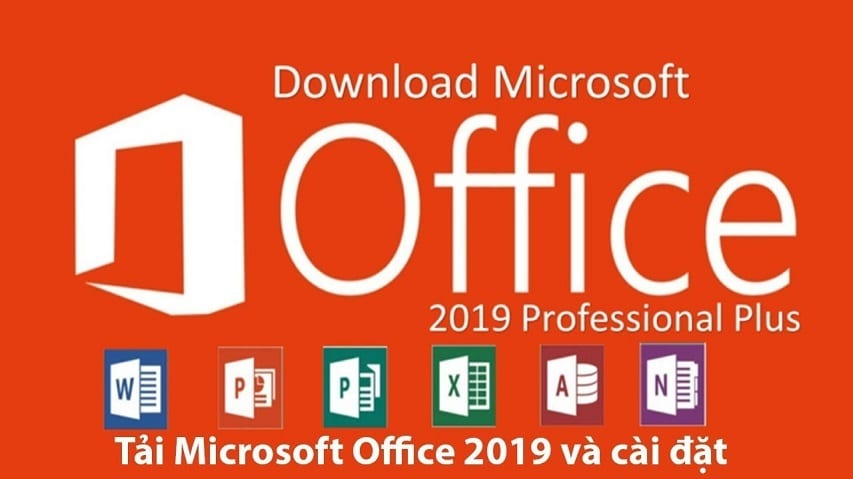 Download Microsoft Office 2019 Pro Plus Full (32-64 bit ) miễn phí