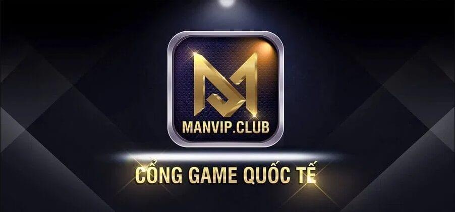 Cổng game ManVip Club sân chơi hàng đầu làng game giải trí 👑