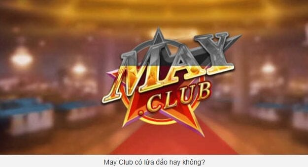 cổng game May Club