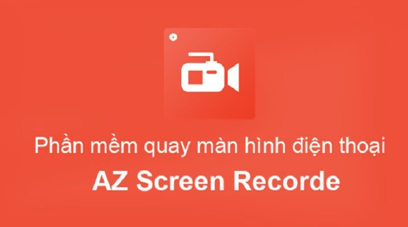 ứng dụng quay màn hình Android